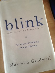 """Blink"" by Malcolm Gladwell"